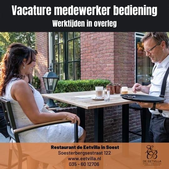 Zoek je een baan in de bediening met werktijden in overleg? Welkom bij restaurant de Eetvilla in Soest.