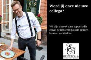 Werken bij restaurant de Eetvilla in Soest? Kijk op onze website voor openstaan de vacatures. Graag tot binnenkort in ons team.